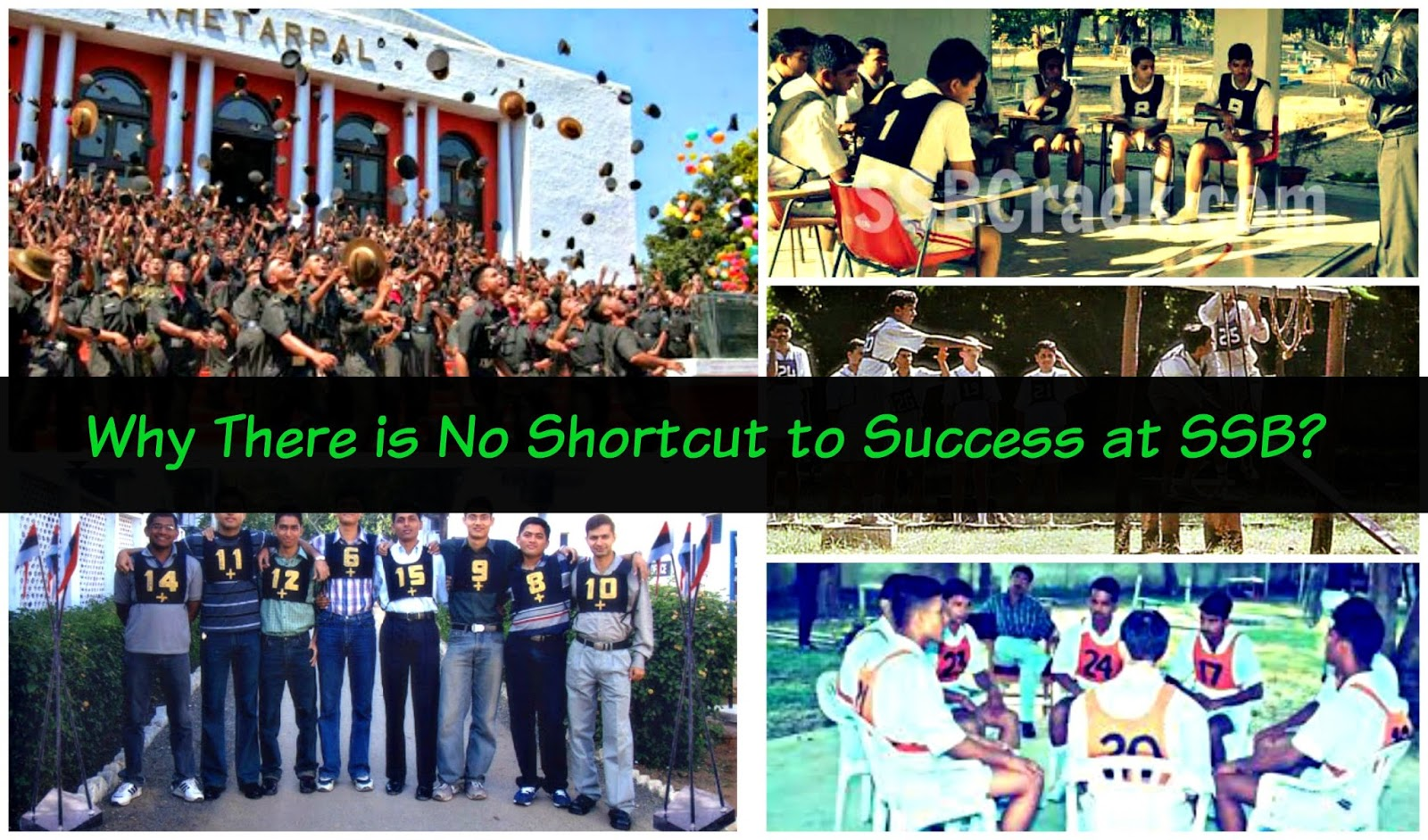Why There is No Shortcut to Success at SSB?