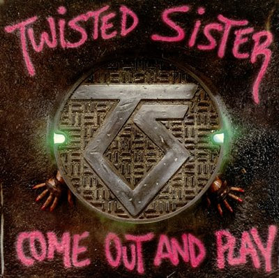 Twisted Sister — Come Out and Play