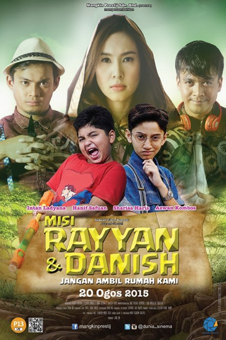 Misi Rayyan Dan Danish: Jangan Ambil Rumah Kami (2015), Tonton Full Movie, Tonton Filem Melayu, Tonton Movie Melalyu, Tonton Filem Online, Tonton Movie Online, Tonton Filem Terbaru