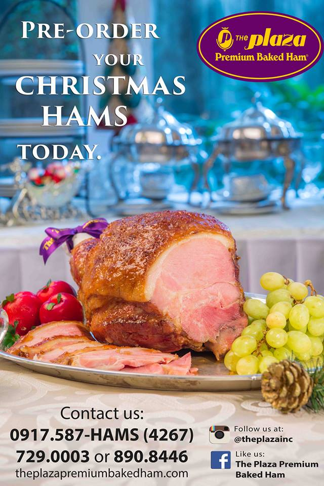 Pre Order Your Christmas Premium Baked Hams From The Famous Plaza Available For Pick Up And Delivery Please Call Them At 632 729 0003 Or