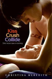Kiss Crush Collide by Christina Meredith