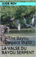 La Valse du Bayou Serpent