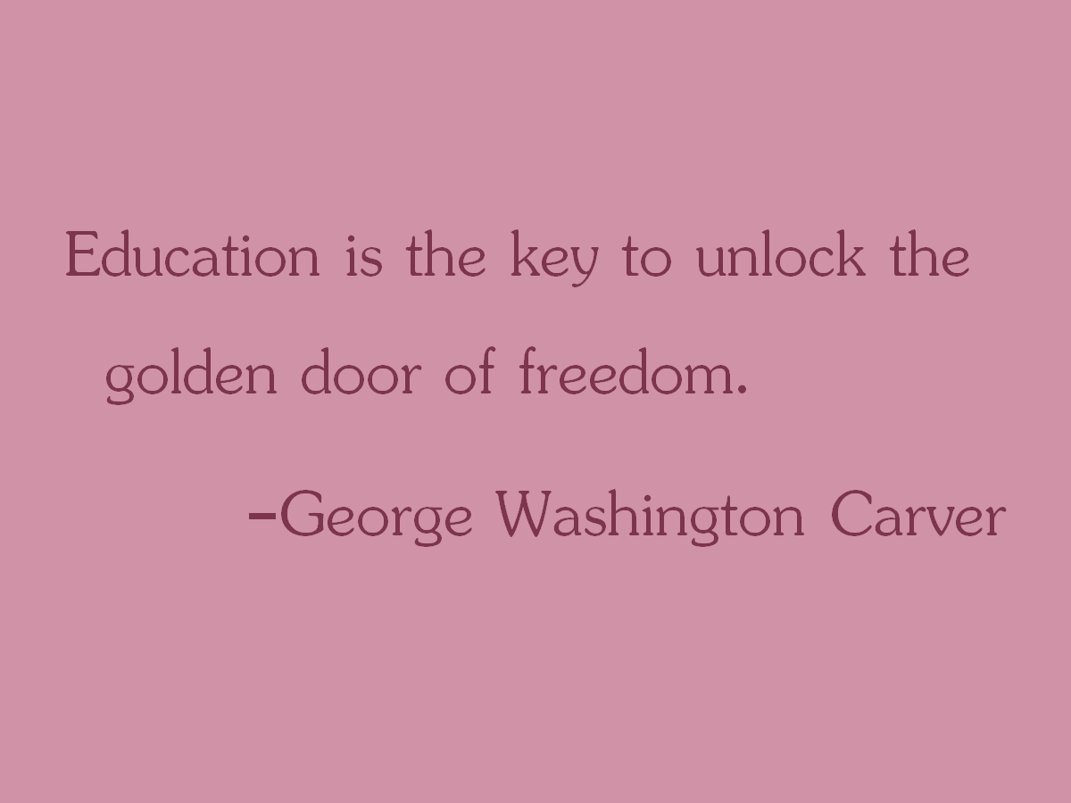 education is the key to a Oprah winfrey — 'education is the key to unlocking the world, a passport to  freedom.