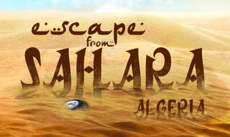 Escape From Sahara Algeria Walkthrough