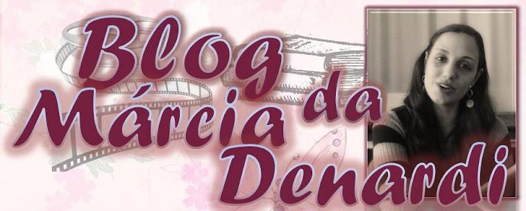 blog da Márcia Denardi