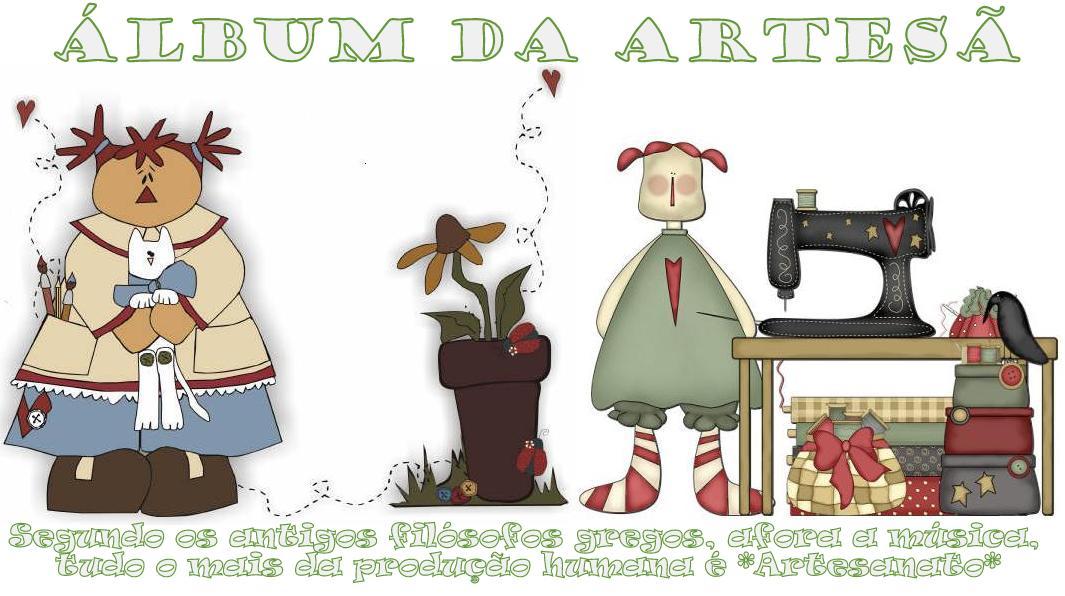 !                      Álbum da Artesã