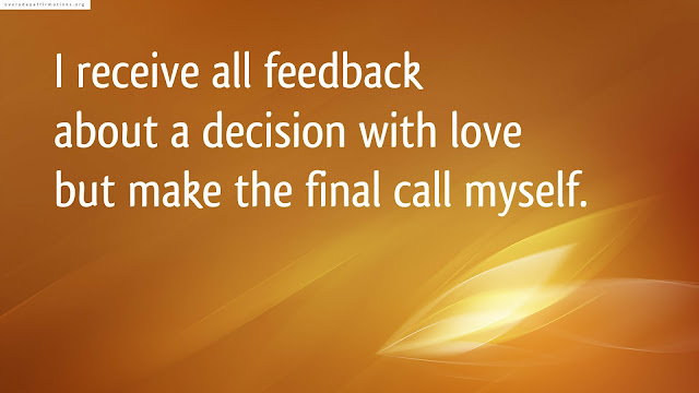 Affirmations When you feel conflicted about a decision