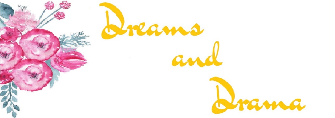 Dreams and Drama