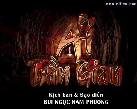 Trailer Ải Trần Gian - Nhạc Phim Ải Trần Gian | AiTranGian www.c10mt.com