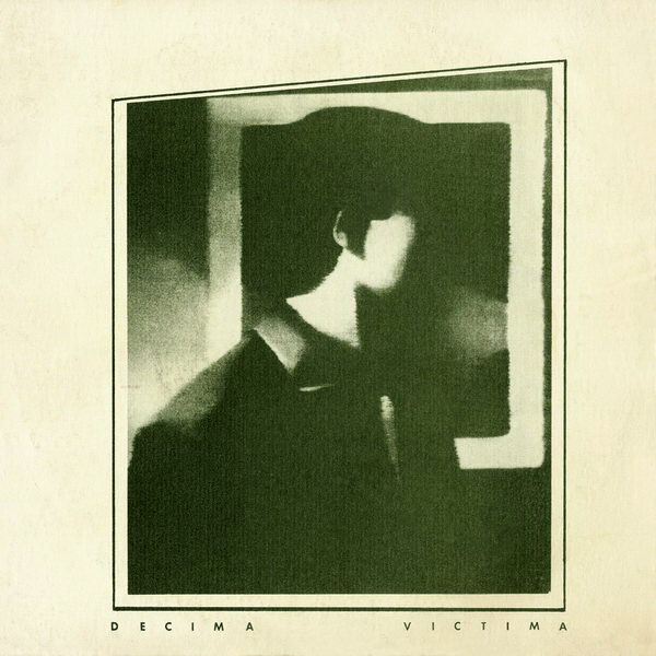 Los discos esenciales del pop español - Página 3 Tearsanddreams712.blogspot.comdecimavictimadetrasdelamirada7%2527%2527inch1982