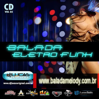 --==CD Balada Eletro Funk Vol.5 - DJ Lucas Original==--