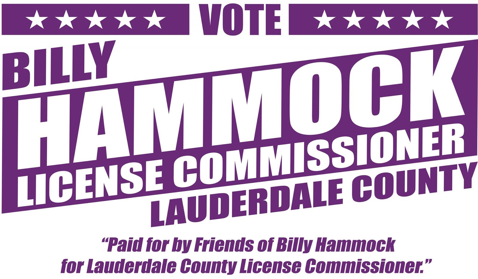 Vote Billy Hammock for Lauderdale Co License Commissioner