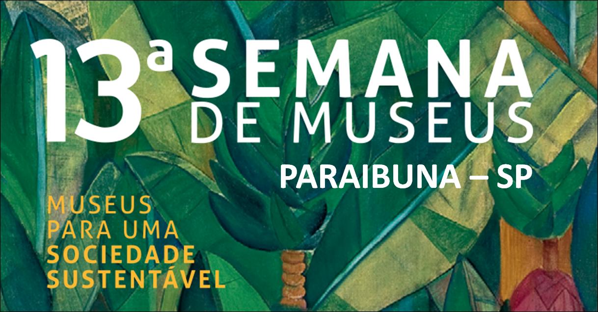 Semana de Museus - Paraibuna