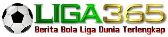 LIGA 365 | BERITA BOLA LIGA DUNIA TERUPDATE