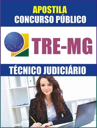 Apostila TÉCNICO JUDICIÁRIO - Concurso TRE-MG 2014