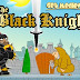 The Black Knight Play Free Online Game