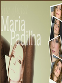 Maria Padilha SITE OFICIAL