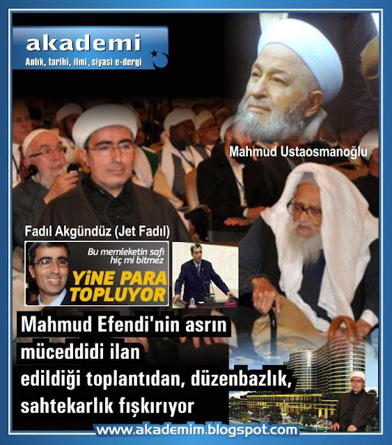 Mahmud Efendi'nin asrın müceddidi ilan edildiği toplantıdan düzenbazlık, sahtekarlık fışkırıyor