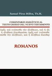 Comentario Exegético al Texto Griego del Nuevo Testamento: Romanos - Samuel Pérez Millos.