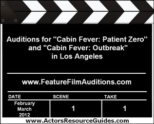 Cabin Fever Patient Zero Auditions