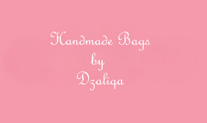 Handmade Bags by Dzaliqa