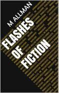 Flashes of Fiction Volume 1