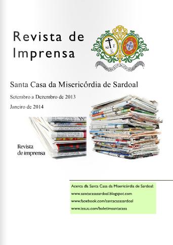 Clique na imagem para ver a Revista de Imprensa da Santa Casa da Misericórdia de Sardoal.