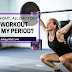 Can I Workout During My Period?