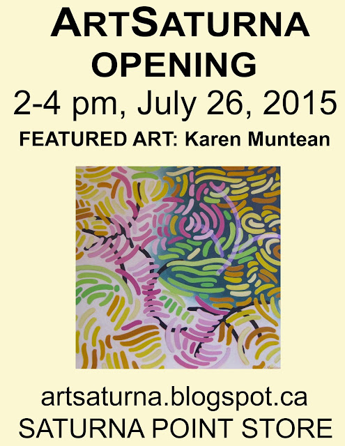 Art by Karen Muntean, featured artist. ArtSaturna Opening, July 26.