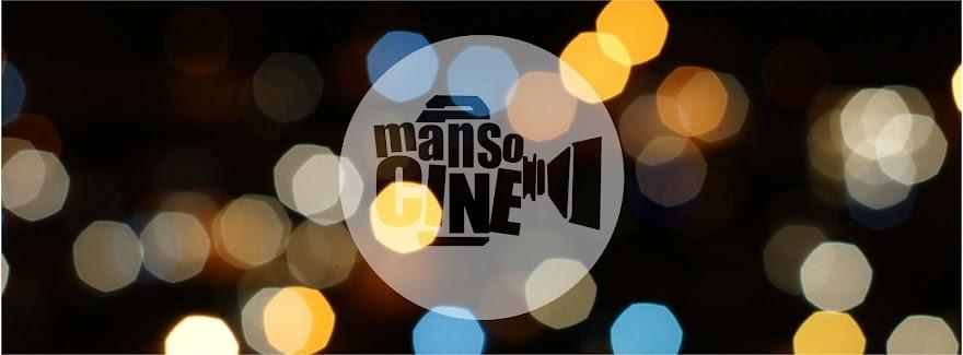 MANSO CINE