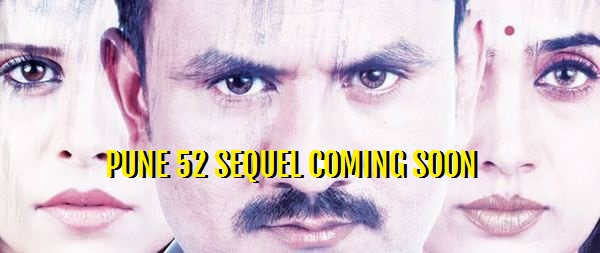 Pune-52 sequel to go on floors this year