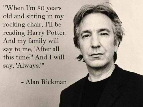 Alan Rickman quote harry potter
