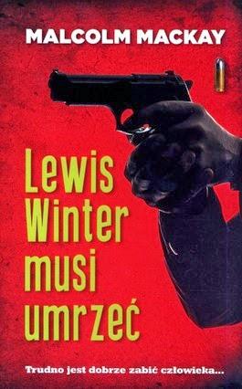 """53. """"Lewis Winter musi umrzeć"""" Malcolm MacKay"""