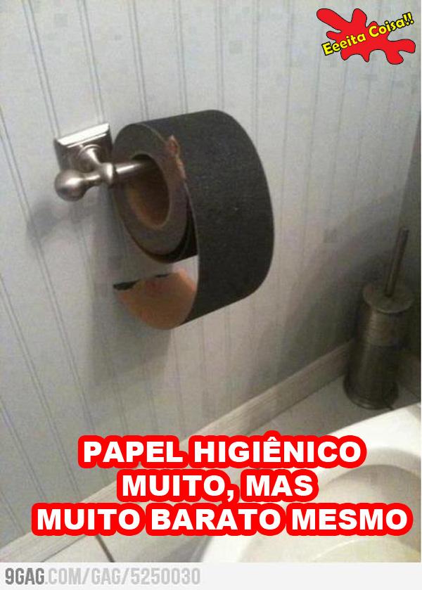 papel higienico, barato, lixa, banheiro, eeeita coisa