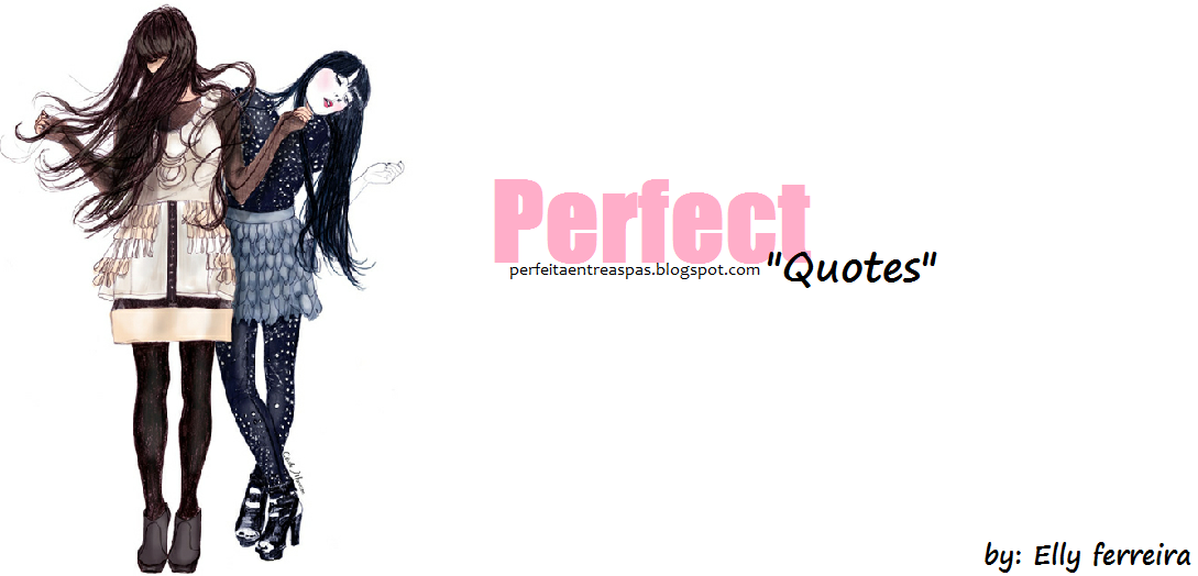 Perfect Quotes | Oficial