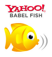 Yahoo Babel Fish Online Translator Tool