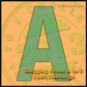 A to Z Challenge: A