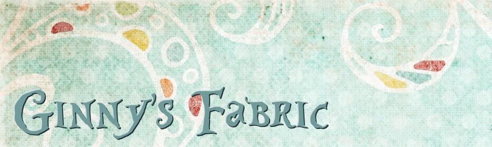 Ginny's Fabric