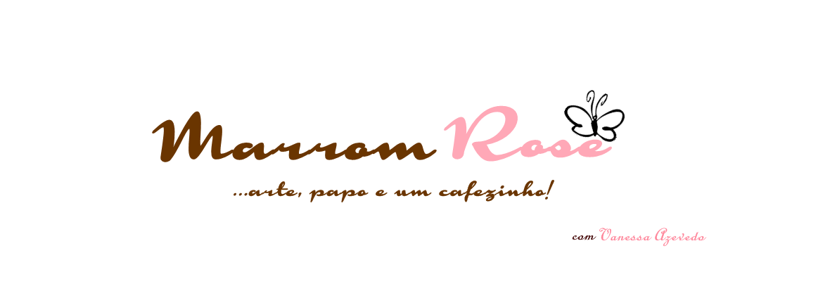 *** Marrom Rose***