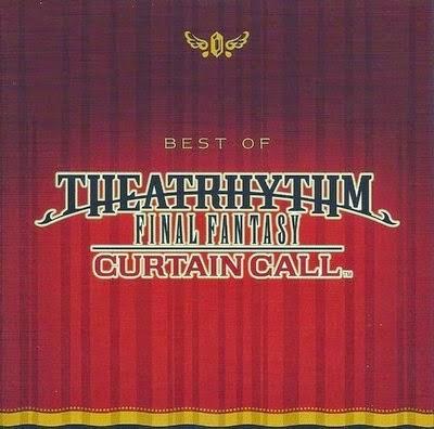 Best of Theatrhythm Final Fantasy Curtain Call