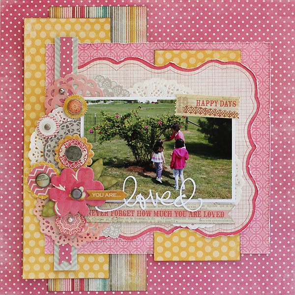 Loved Layout by Juliana Michaels