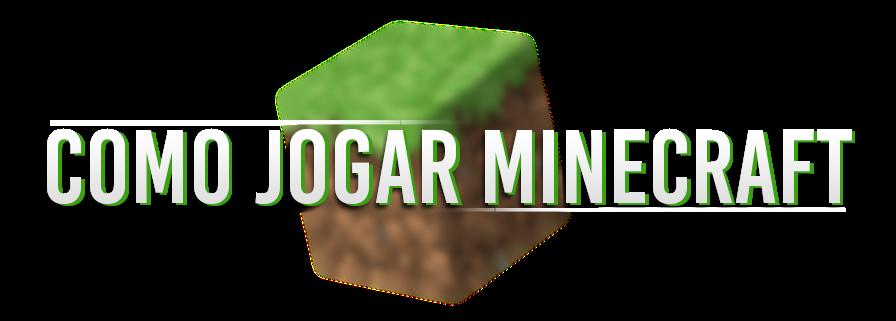 Como Jogar Minecraft