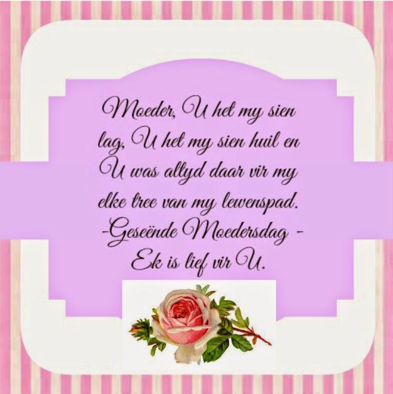 My elke tree van my lewenspad geseende moedersdag ek is lief vir u