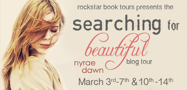 Blog Tour, Guest Post and Giveaway: Searching for Beautiful by Nyrae Dawn