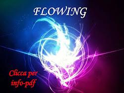 FLOWING 18-19 GIUGNO 2016 presso il CENTRO OLOS di Pordenone