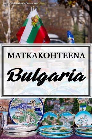MATKAKOHTEENA BULGARIA