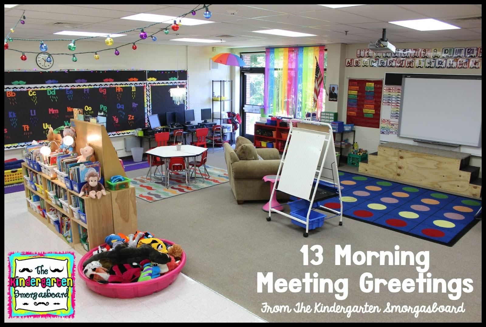 A Kindergarten Smorgasboard Of 13 Morning Meeting Greetings