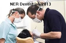 NER Dentist job 2013