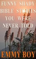 My Books<br>Funny Shady Bible Stories You Were Never Told