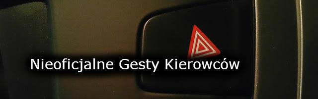 http://www.strefakulturalnejjazdy.pl/2016/02/ciapa-na-drodze-3-nieoficjalne-gesty.html
